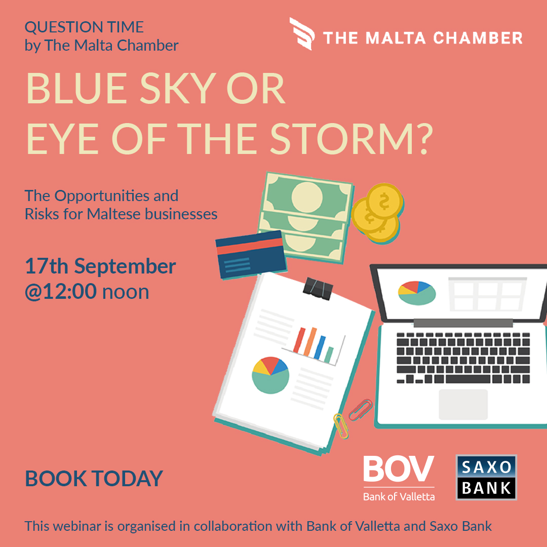 Blue Sky or Eye of the Storm? A Free webinar for Businesses by BOV, Malta Chamber and Saxo Bank
