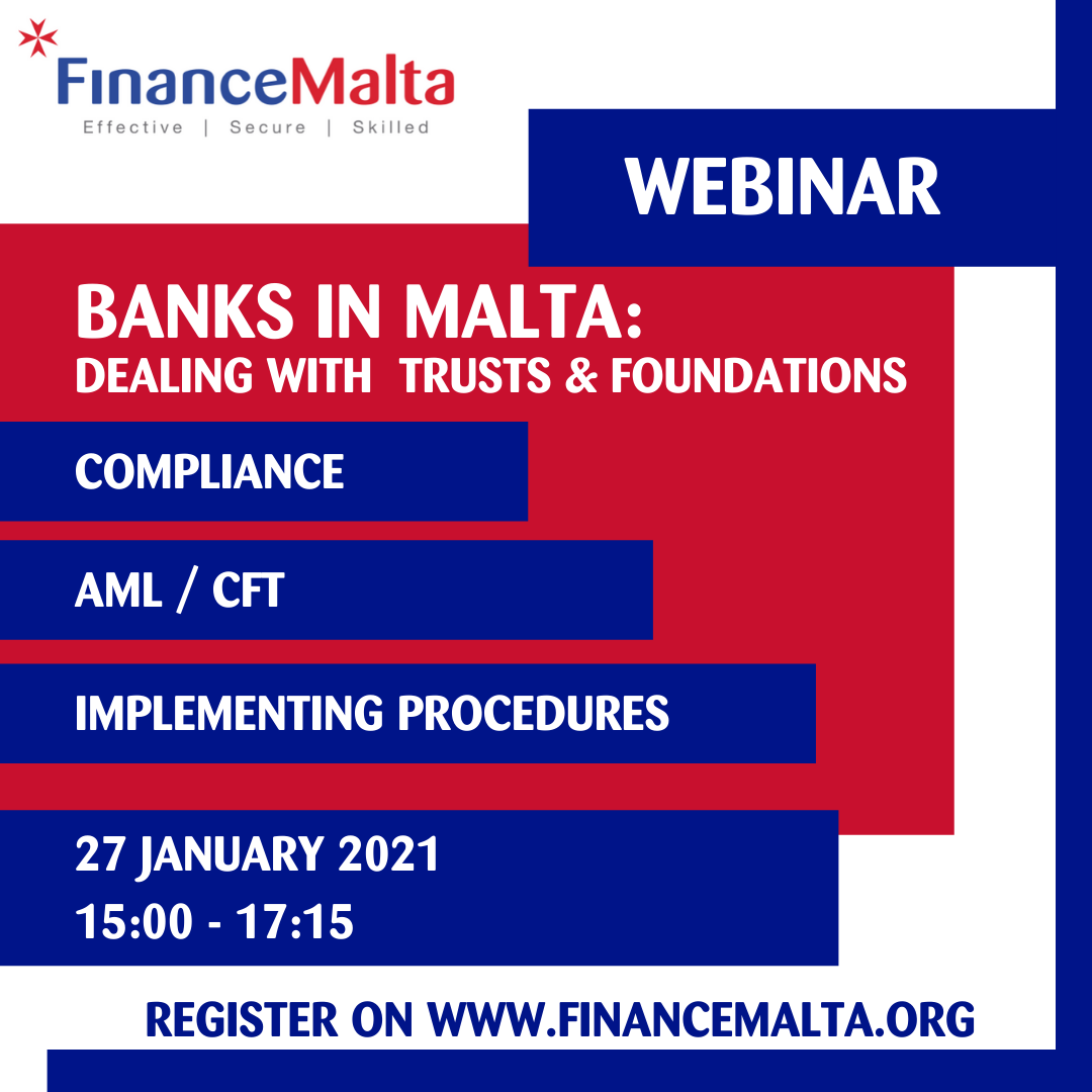 Webinar – Banks in Malta: Dealing with Trusts & Foundations