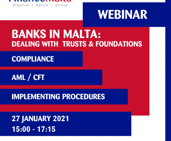 FinanceMalta to hold webinar on banks' approach to trusts and foundations