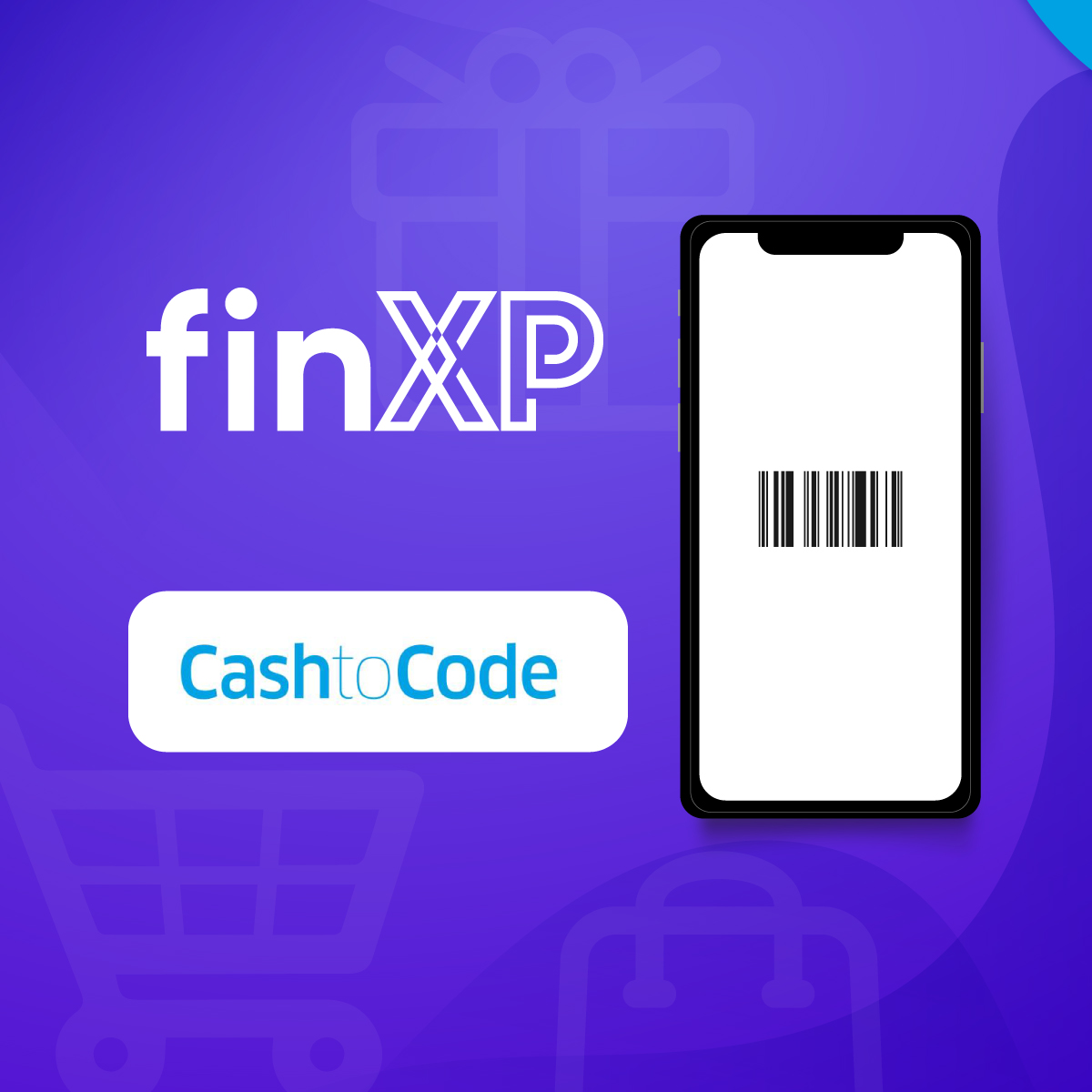 FinXP partners with CashtoCode, enabling digital merchants to accept cash payments