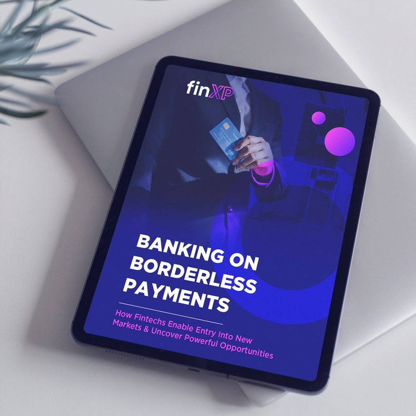 FinXP Releases Whitepaper on How Payments Strategy Enables Growth Into New Markets
