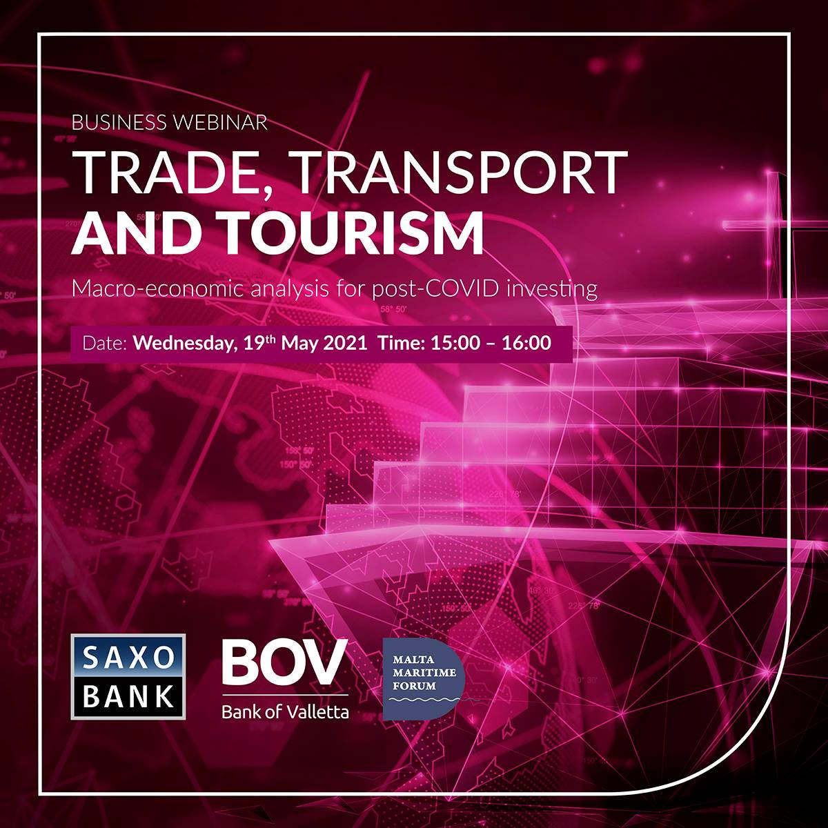 The future of Trade, Transport and Tourism in Malta – a business webinar by BOV, Saxo Bank and Malta Maritime Forum