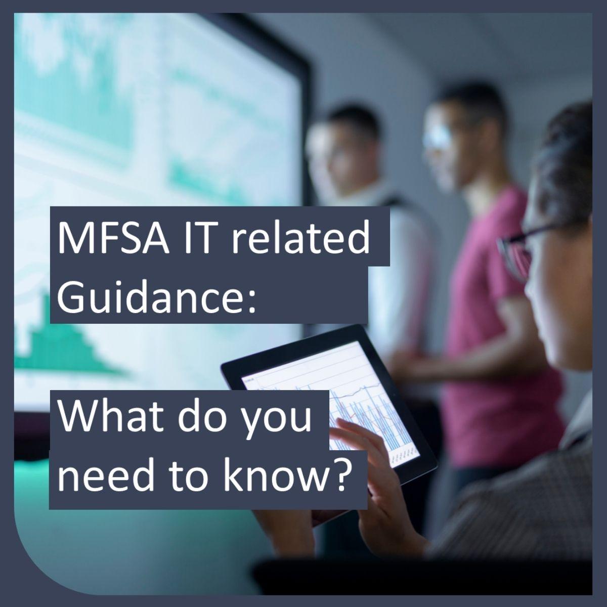 MFSA: Guidance on IT related Arrangements