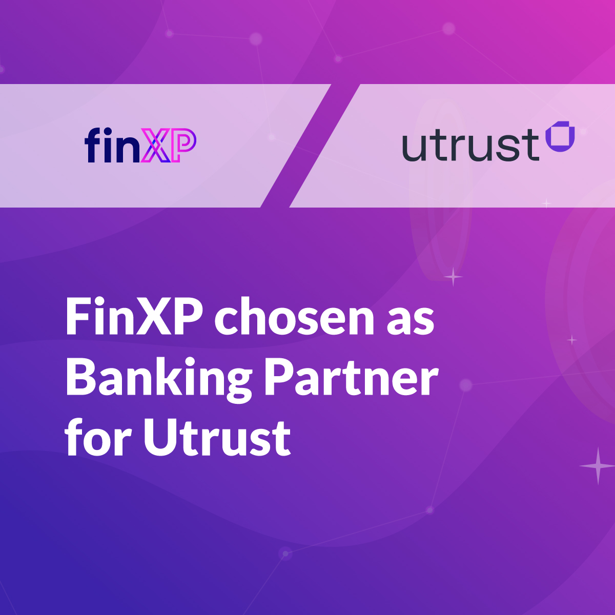 FinXP chosen as Banking Partner for Crypto Payment Solution Utrust
