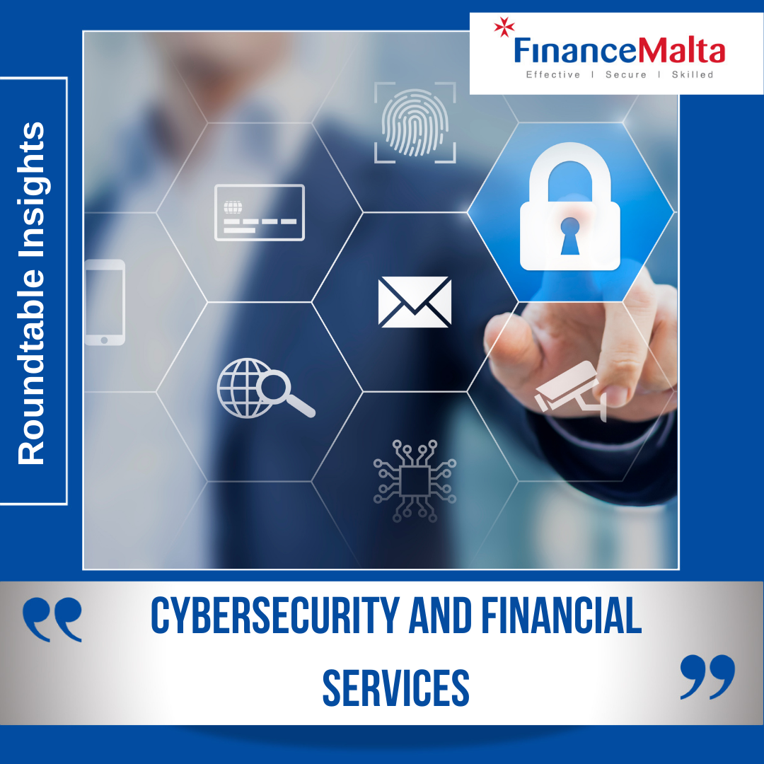 Roundtable Insights: Cyber security and Financial Services