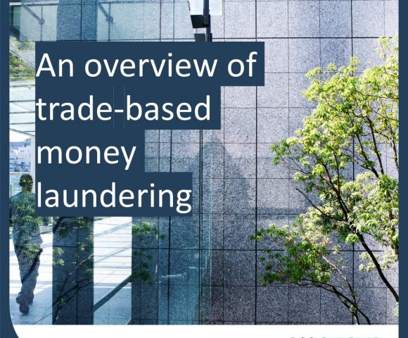 An overview of trade-based money laundering