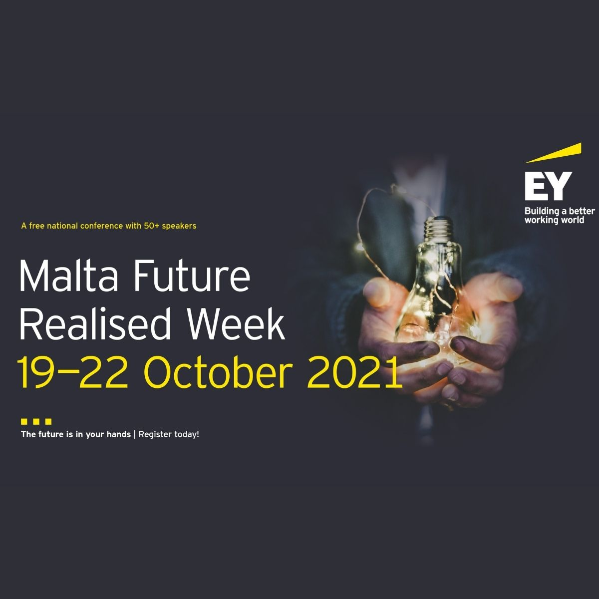 FUTURE REALISED WEEK 2021 – The Future is in your hands